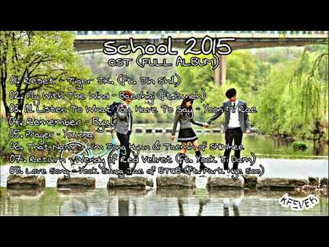 Who Are You: School 2015 (후아유: 학교 2015) - OST FULL ALBUM