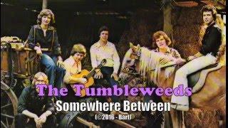 The Tumbleweeds - Somewhere Between (Karaoke)