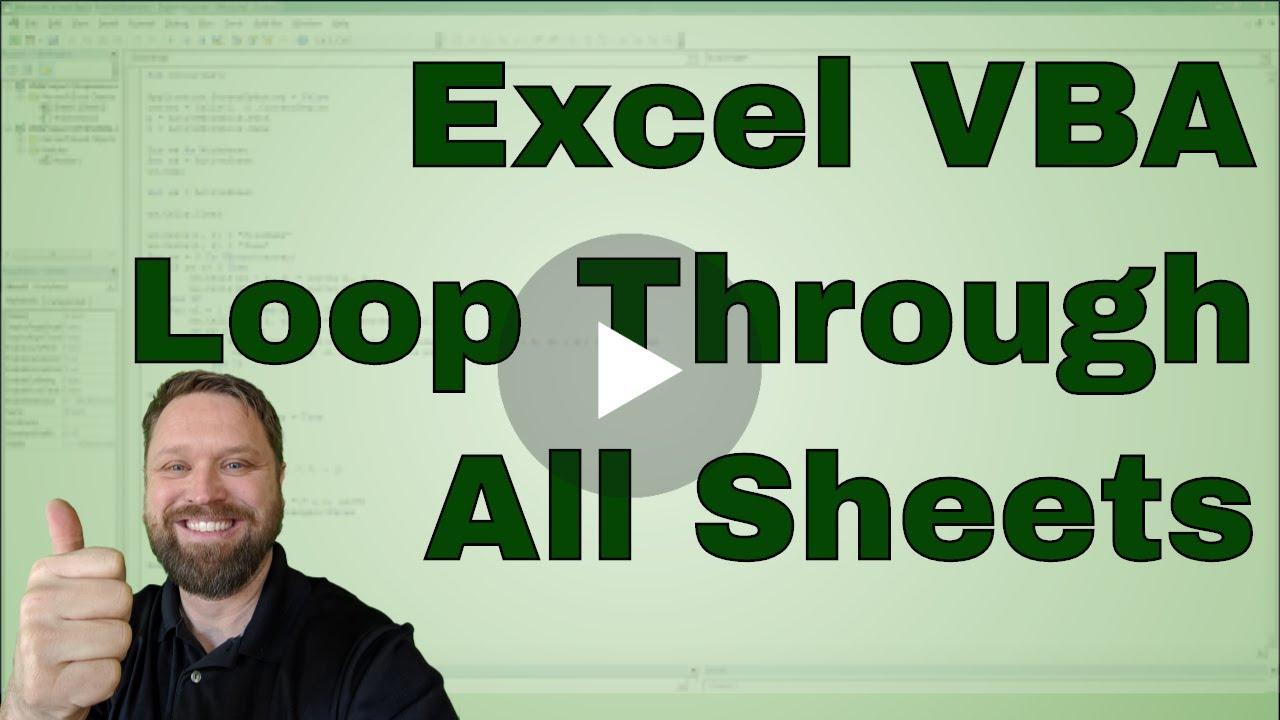How to Loop through Sheets in a Workbook in Excel VBA (Macros ...
