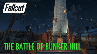 Fallout 4 - The Battle of Bunker Hill