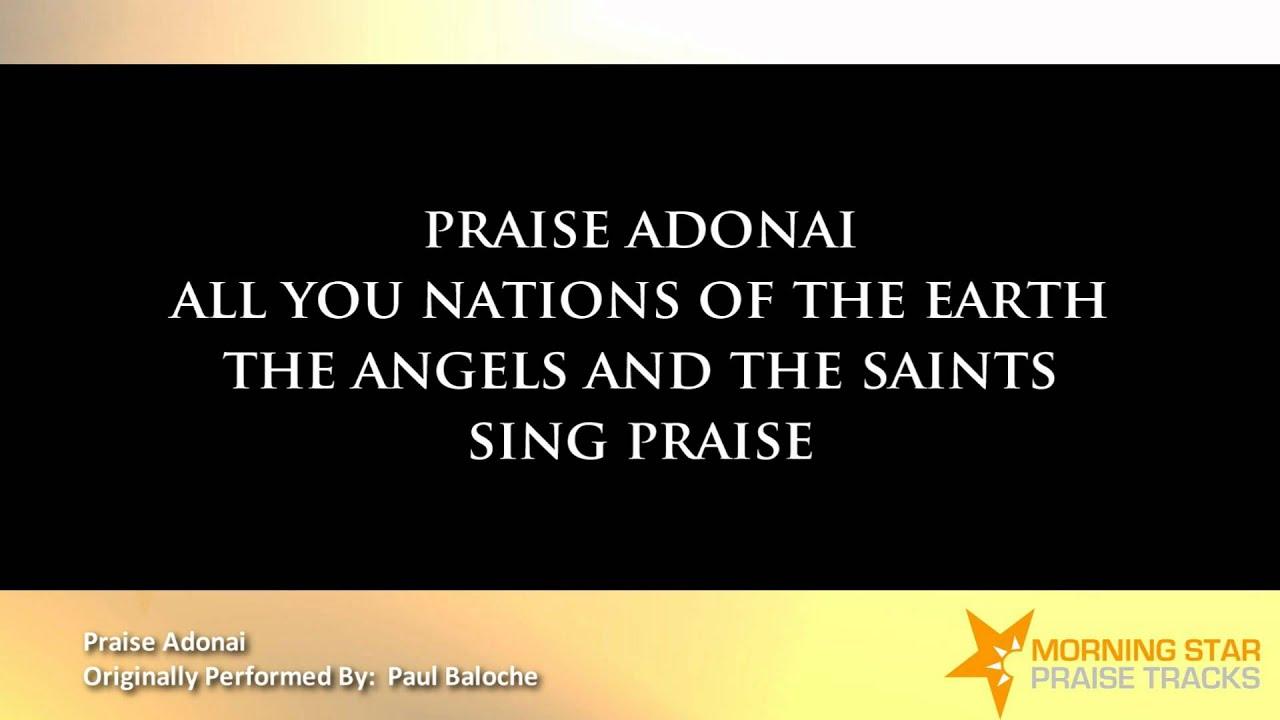 Praise Adonai lyrics by Paul Baloche - original song full ...