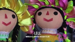 De Amealco con amor; la herencia cultural de la muñeca otomí
