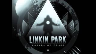 Linkin Park - Castle of glass (Kalite Bootleg) 2013