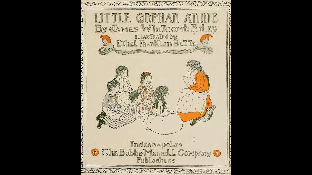 Little Orphan Annie Best Lines: Little Orphan Annie (Audio Book)