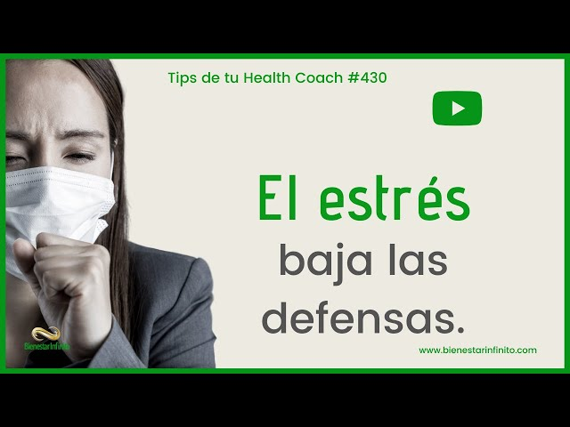 El estrés baja las defensas