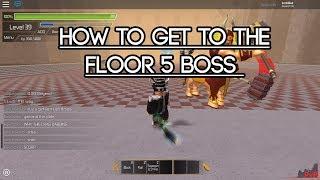 [Roblox Swordburst 2] How to get to the Floor 5 Boss