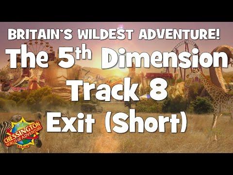 Chessington WoA - The 5th Dimension Track 8 (Exit) Short