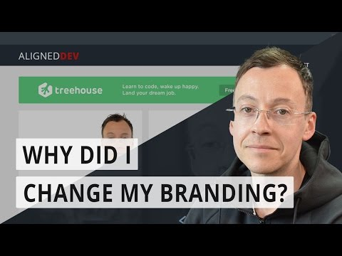 Why did I change my branding?