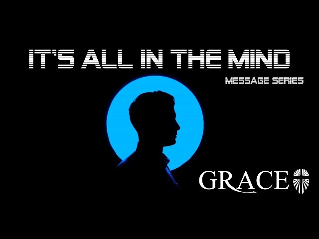 ITS ALL IN THE MIND WK 1