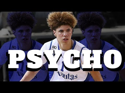 "Lamelo Ball - ""Psycho"" (Lithuania 2018 Mix) - HD"