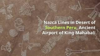 Nazca Lines in Peru Desert are Ancient Airports of King Mahabali
