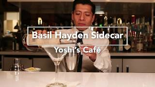 Yoshi's Cafe - Basil Hayden Sidecar Martini