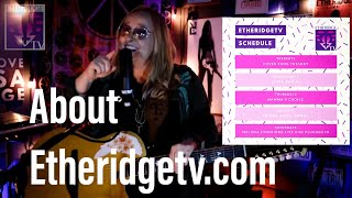 Melissa Etheridge about Etheridge TV