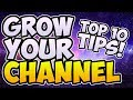 Top 10 Tips For New YouTubers! GROW Your Channel FAST In 2017!