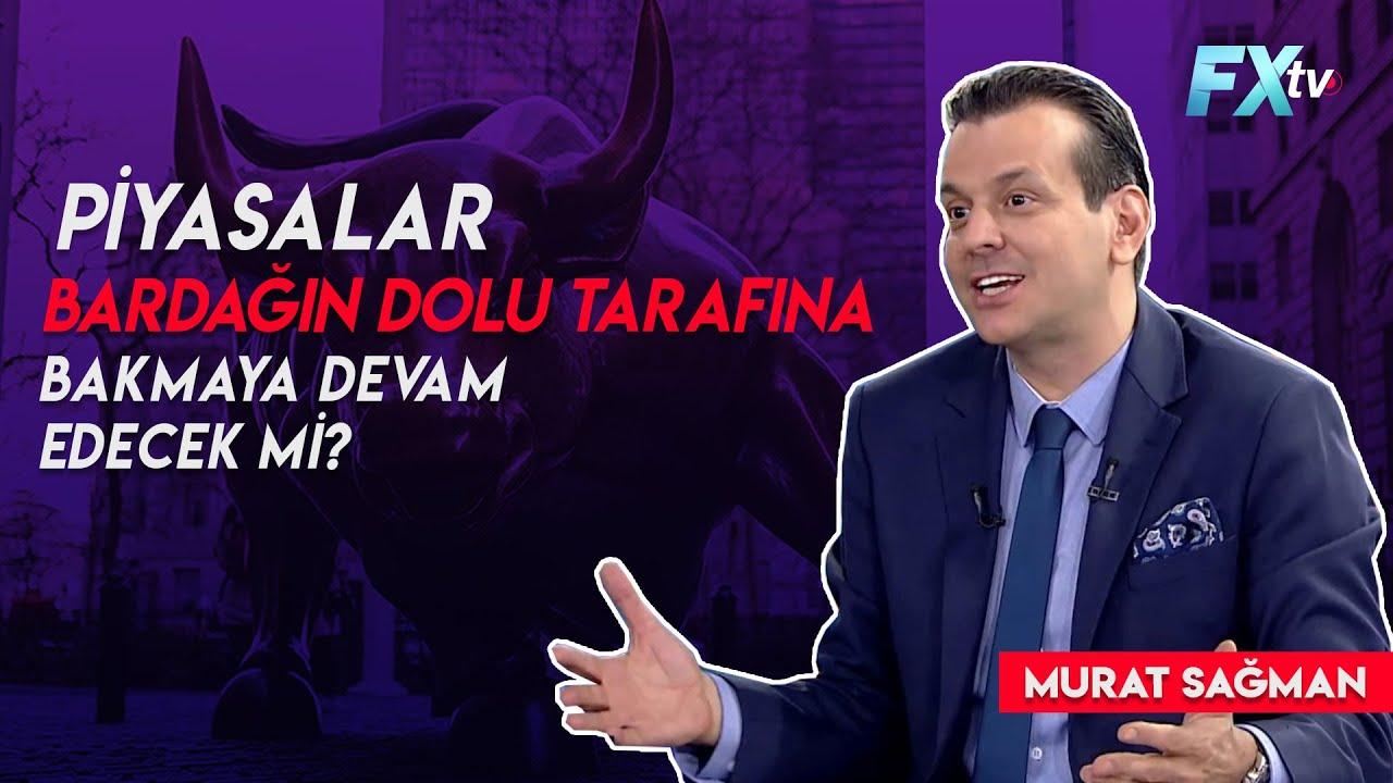 Piyasalar bardağın dolu tarafına bakmaya devam edecek mi? | Dr. Artunç Kocabalkan - Murat Sağman