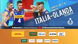 Italia-Olanda | Test match Nazionale maschile