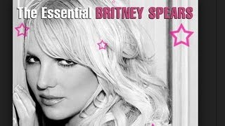 """BRITNEY SPEARS NEW ALBUM """"THE ESSENTIAL BRITNEY SPEARS"""" COMING AUGUST 20!"""