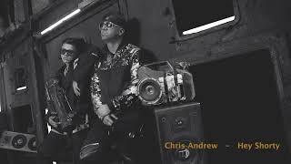 Chris Andrew Hey Shorty Preview Original 2020 - Golden Music