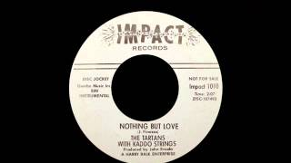 The Tartans With Kaddo Strings - Nothing But Love