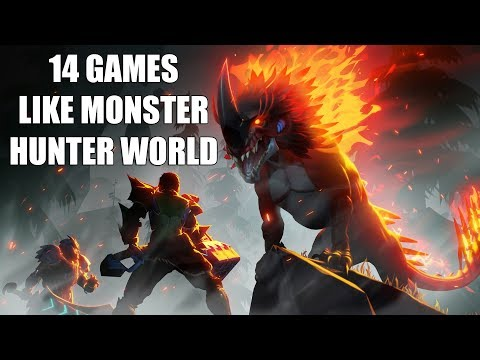 14 Games Similar To Monster Hunter World