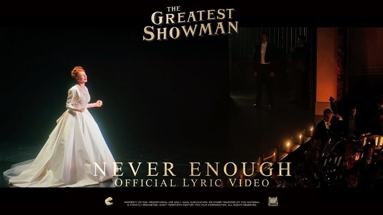 The Greatest Showman Never Enough Lyric Video In Hd