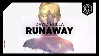 David Bulla - Runaway [OUT NOW]