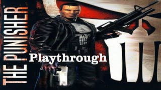 The Punisher PS2 Playthrough part 1