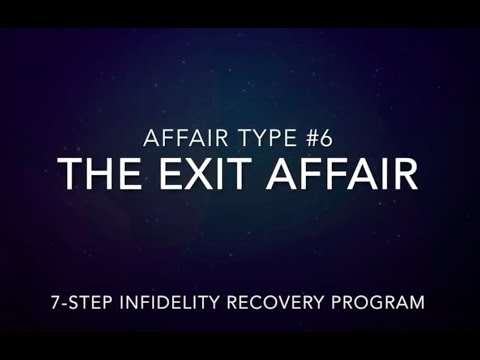 Type 6: The Exit Affair - The Infidelity Recovery Institute