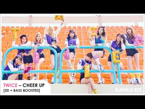 [3D+BASS BOOSTED] TWICE (트와이스) - CHEER UP | bumble.bts