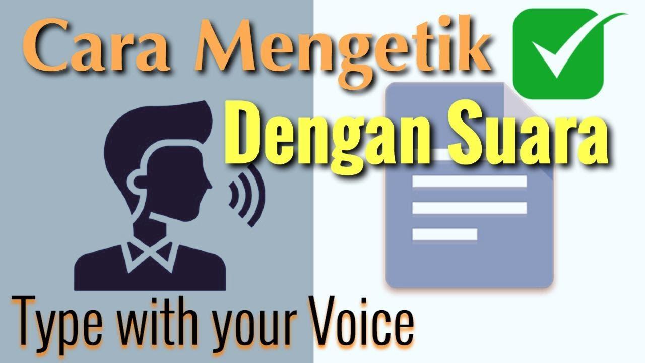 Cara Mengetik Menggunakan Suara Google Voice Di Google Doc Youtube