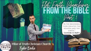 The Flat Earth | Part 1 (KJV Baptist Bible Preaching)