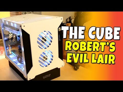 Robbaz's Evil Hideout #2 - The Cube - Gaming Computer 2016