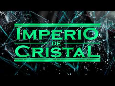 IMPERIO DE CRISTAL  Tema principal de la telenovela
