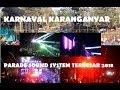 Karnaval  Karanganyar 2018 - Full Parade Sound System