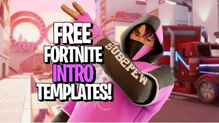 5 Free To Use Fortnite Intro Templates! (No Text + Loading Screen)