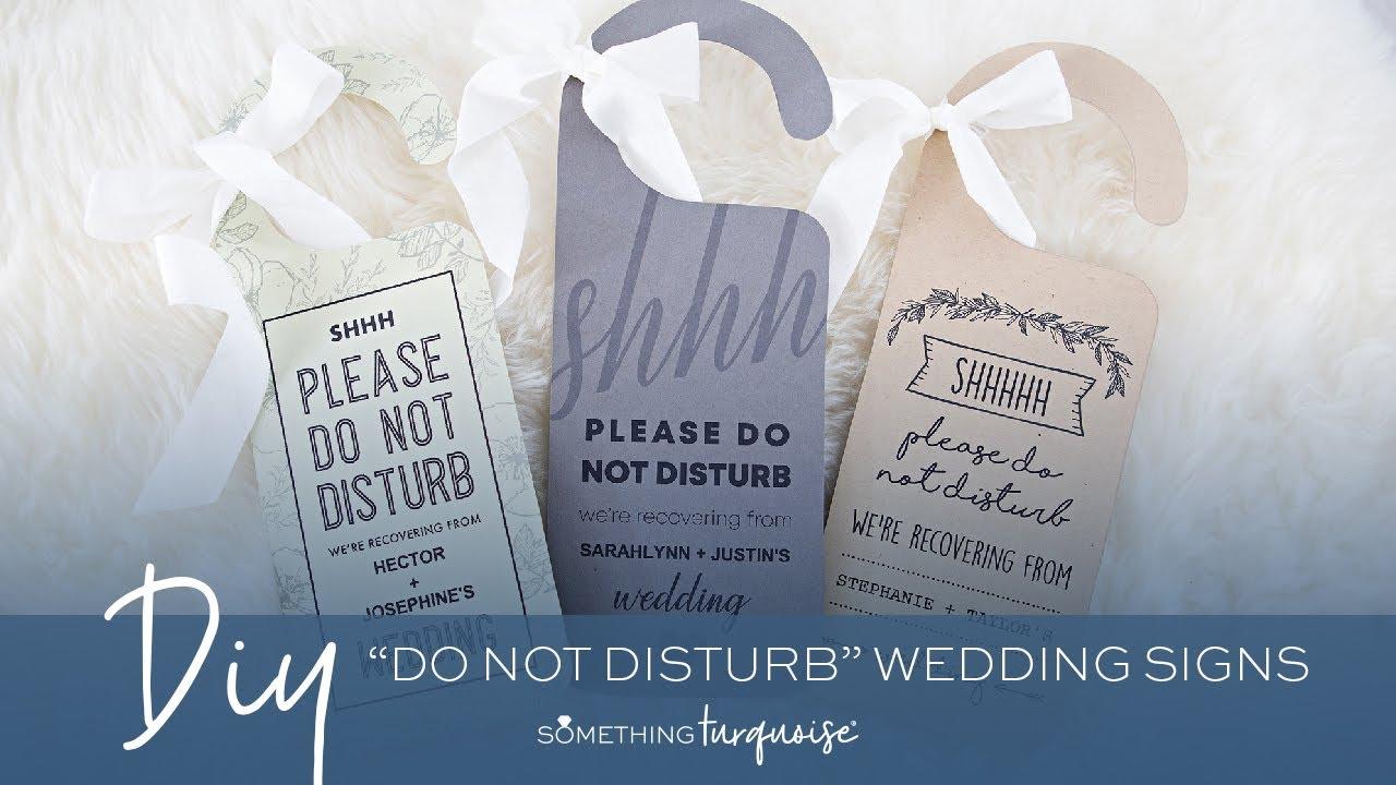 free printable do not disturb wedding signs youtube
