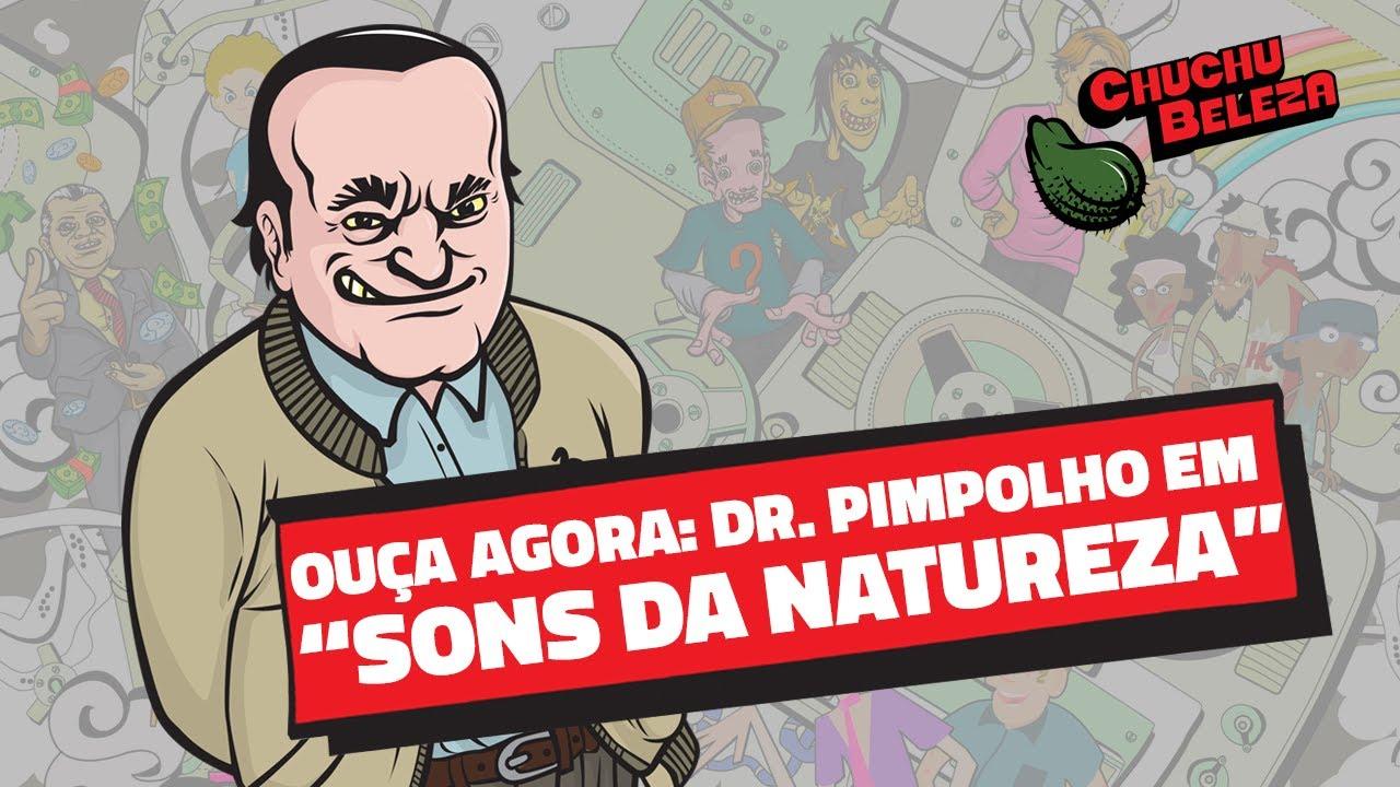 Doutor Pimpolho - Sons da Natureza