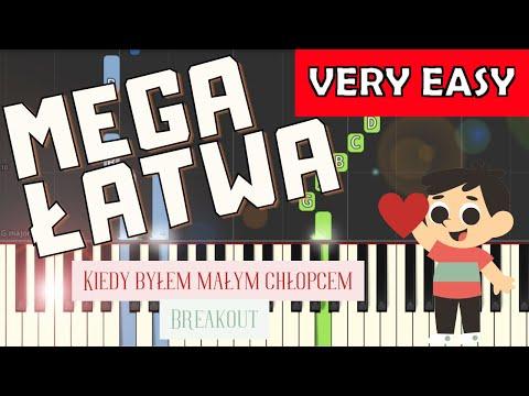🎹 Kiedy byłem małym chłopcem (Breakout) - Piano Tutorial (MEGA ŁATWA wersja) 🎹