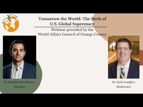 """TOMORROW THE WORLD: THE BIRTH OF U.S. GLOBAL SUPREMACY"""
