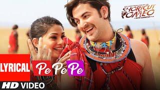 Pe Pe Pe Shortcut Romeo Full Lyrical Song HD   Neil Nitin Mukesh, Puja Gupta   Himesh Reshammiya