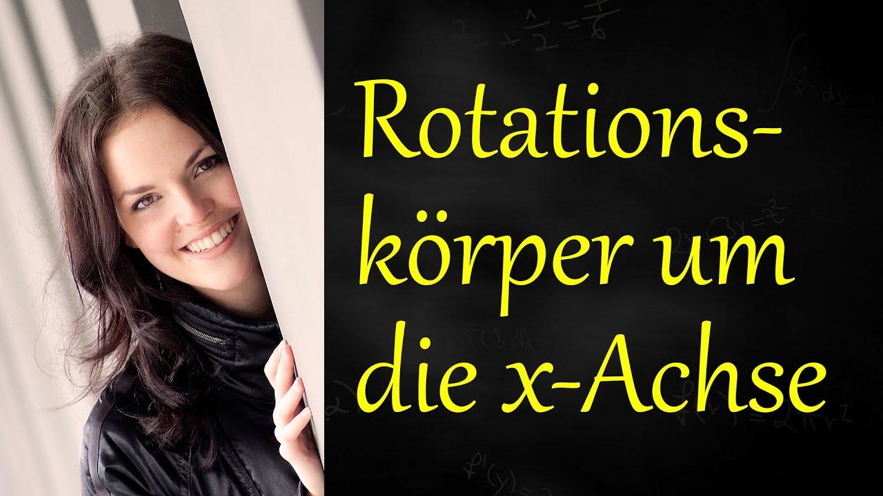 rotationsk rper um die x achse volumen berechnen youtube. Black Bedroom Furniture Sets. Home Design Ideas