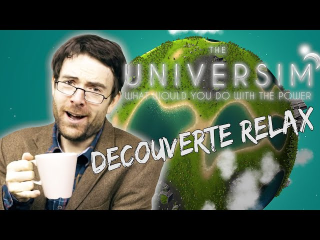 THE UNIVERSIM - Decouverte Relax
