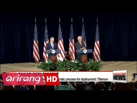 U.S. understands Seoul's democratic process for THAAD deployment: Tillerson