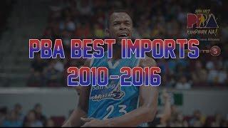 PBA Best Imports | 2010-2016