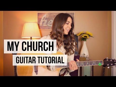 My Church - Maren Morris // Guitar Tutorial
