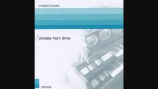 Christie Front Drive- About Two Days