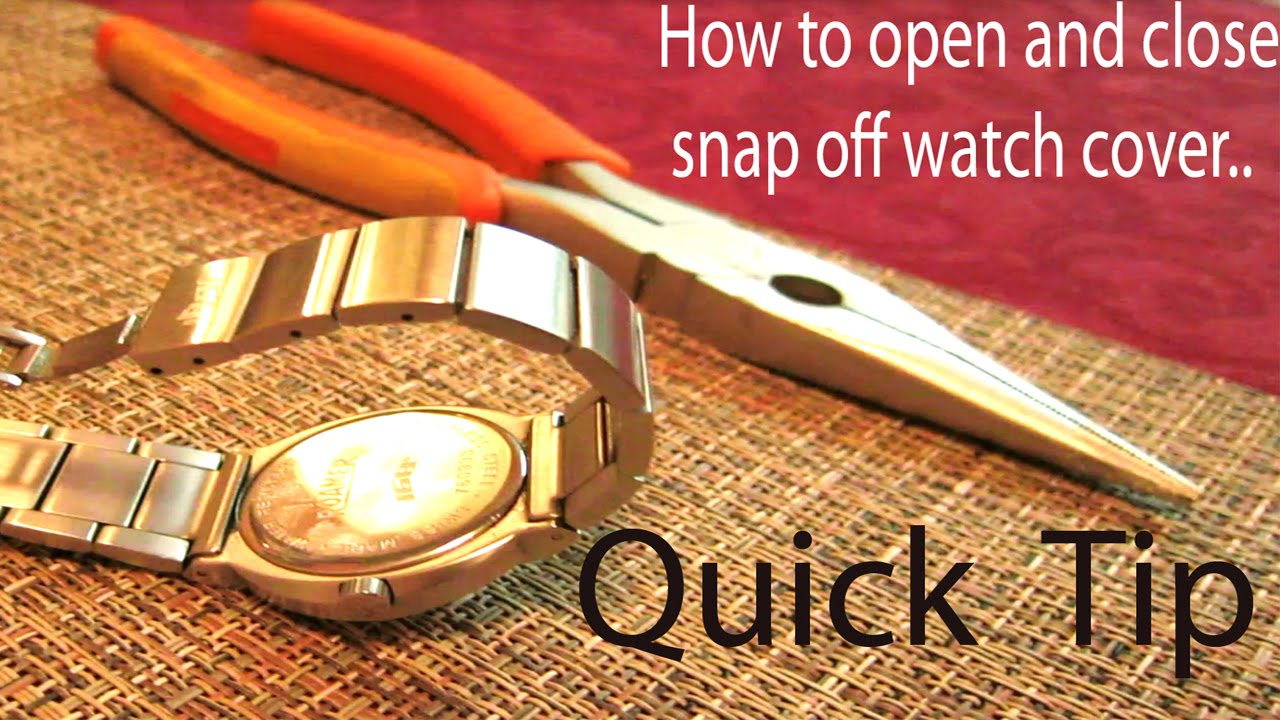 Quick tip on how to open and close snap off watch back cover quick tip on how to open and close snap off watch back cover without special tools jeuxipadfo Choice Image