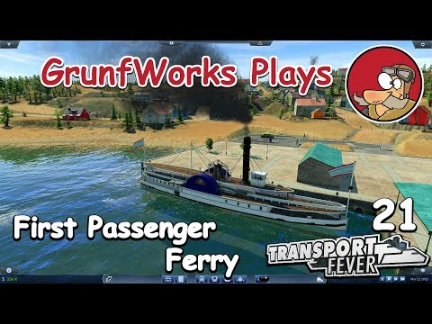 Transport Fever - Real USA - 021 - First Passenger Ferry - Let's Play