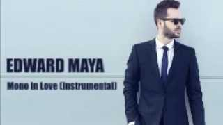 Edward Maya - Mono In Love (Instrumental Version)