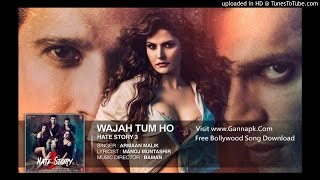 Wajah Tum Ho Full Song (Hate Story 3) Movie